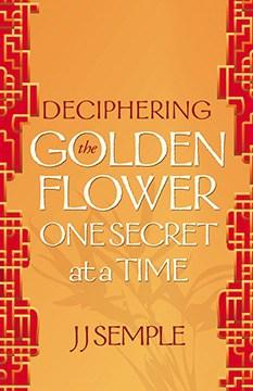 Deciphering the Golden Flower Book Cover